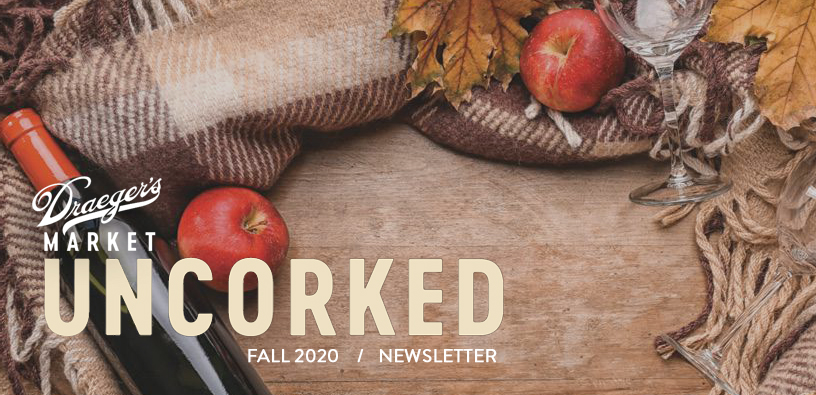 Draeger's Market Uncorked Fall 2019 / Wine Newsletter